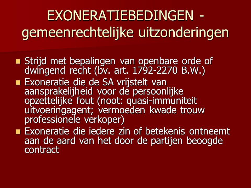 EXONERATIEBEDINGEN - gemeenrechtelijke uitzonderingen