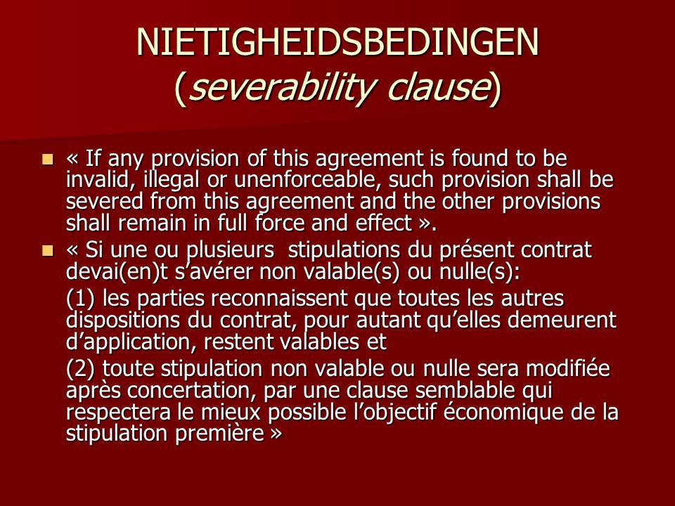 NIETIGHEIDSBEDINGEN (severability clause)