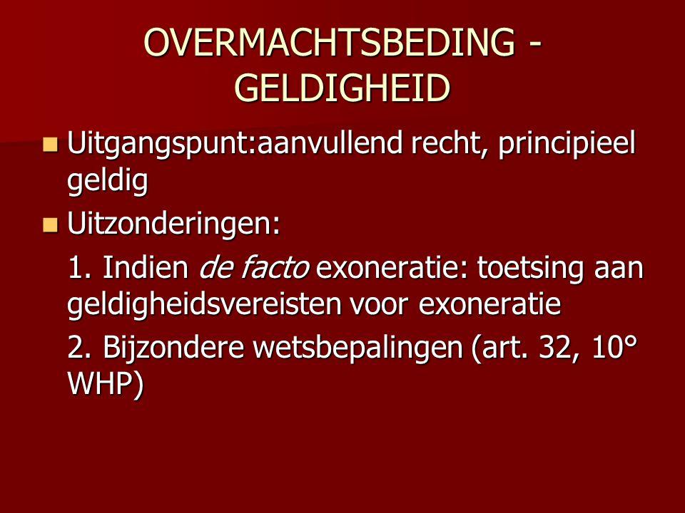 OVERMACHTSBEDING - GELDIGHEID