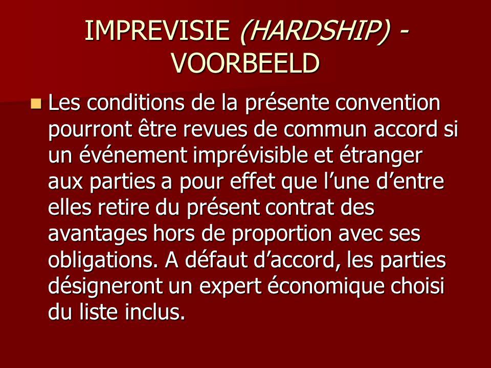 IMPREVISIE (HARDSHIP) - VOORBEELD