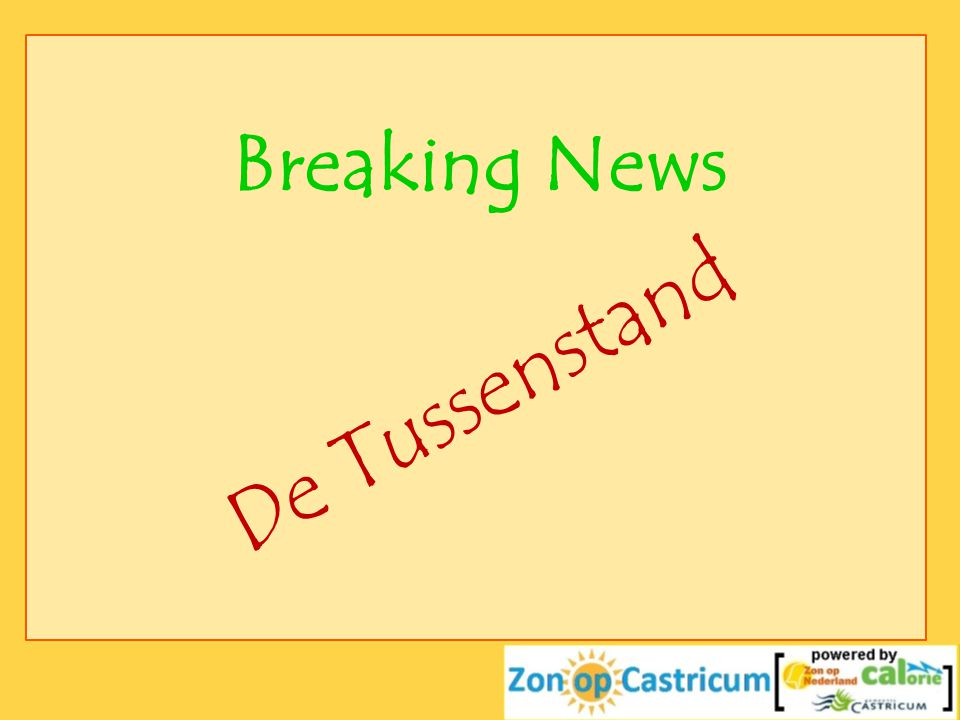 Breaking News De Tussenstand
