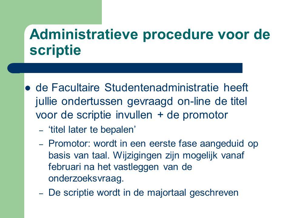 Administratieve procedure voor de scriptie