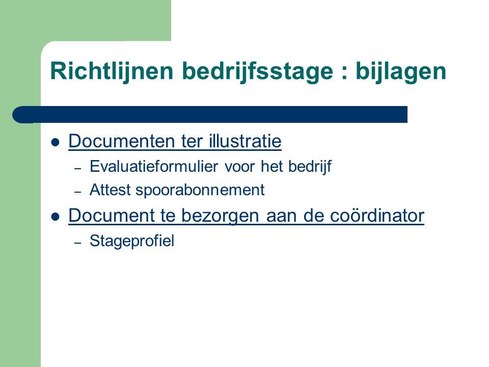 Richtlijnen bedrijfsstage : bijlagen