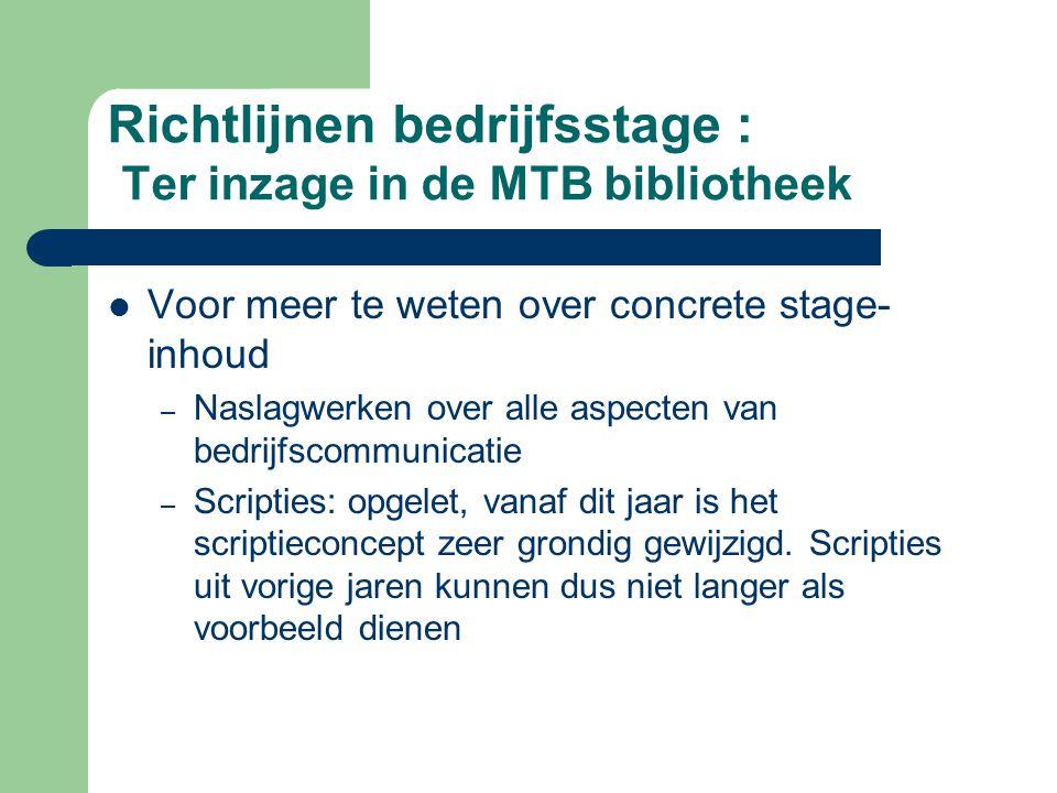 Richtlijnen bedrijfsstage : Ter inzage in de MTB bibliotheek