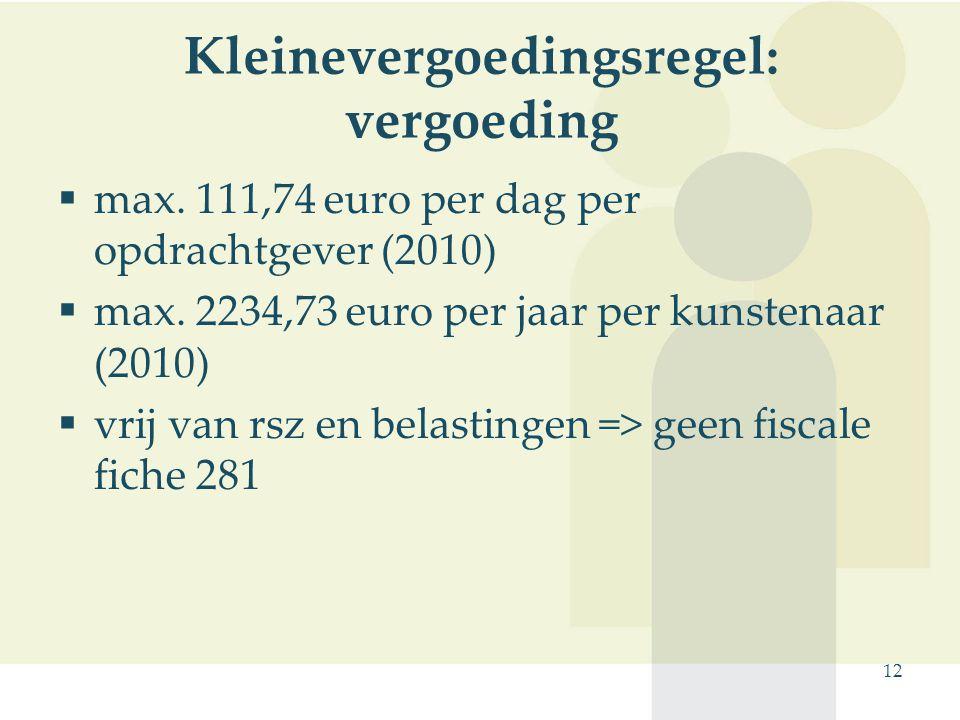Kleinevergoedingsregel: vergoeding