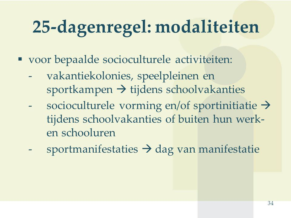 25-dagenregel: modaliteiten