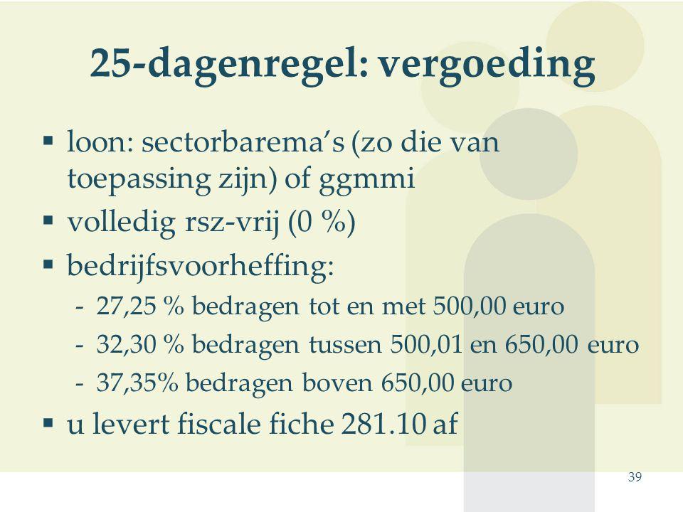 25-dagenregel: vergoeding