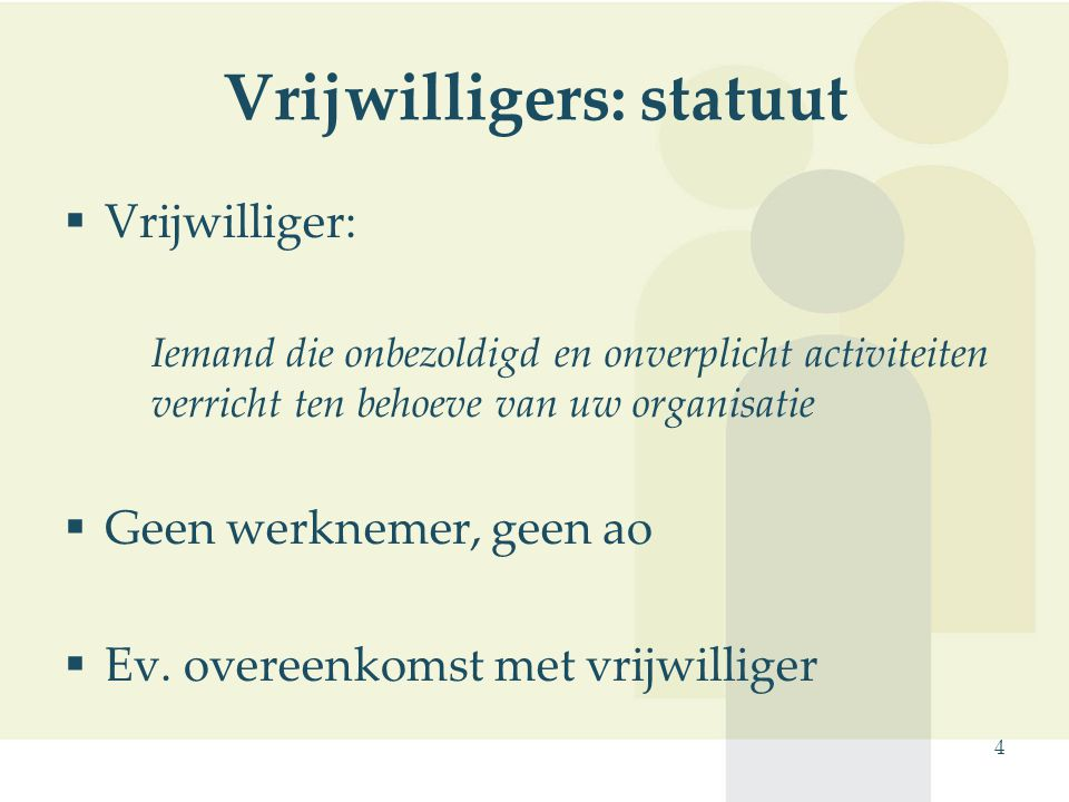 Vrijwilligers: statuut