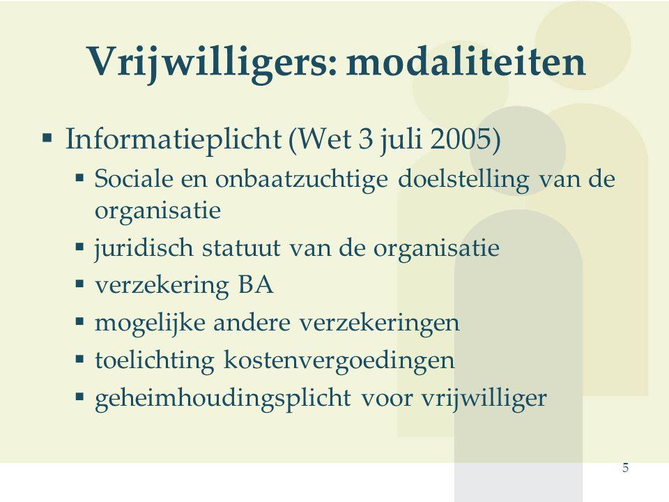 Vrijwilligers: modaliteiten