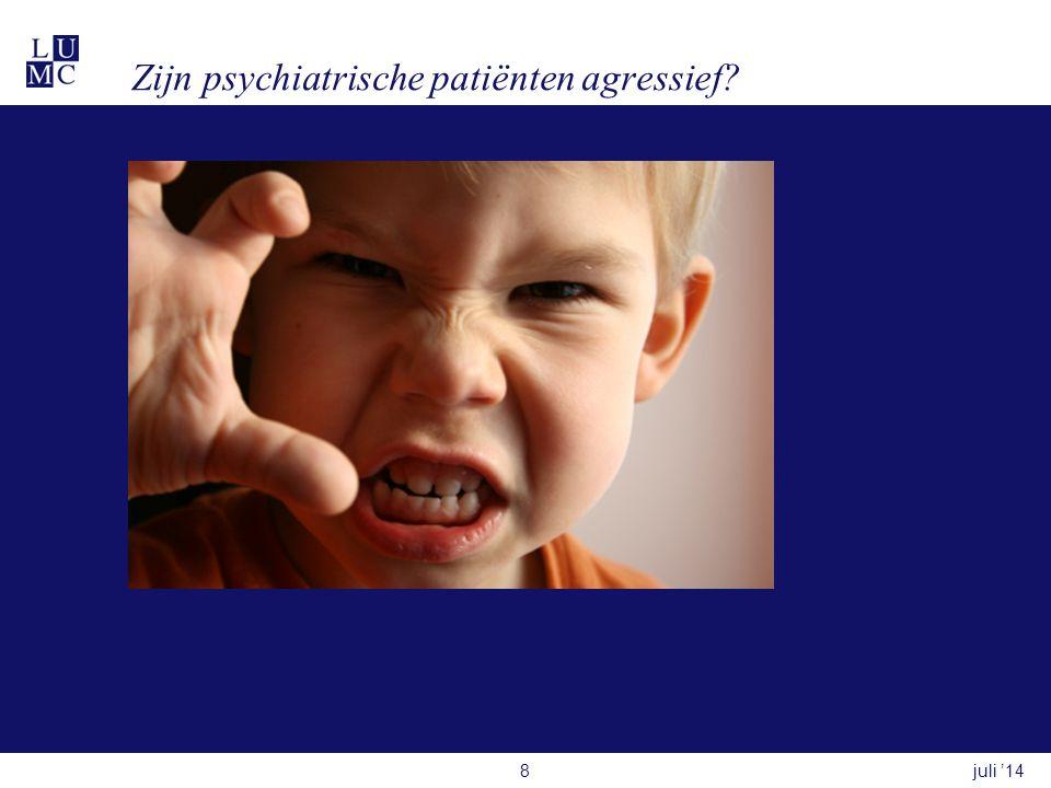 Zijn psychiatrische patiënten agressief