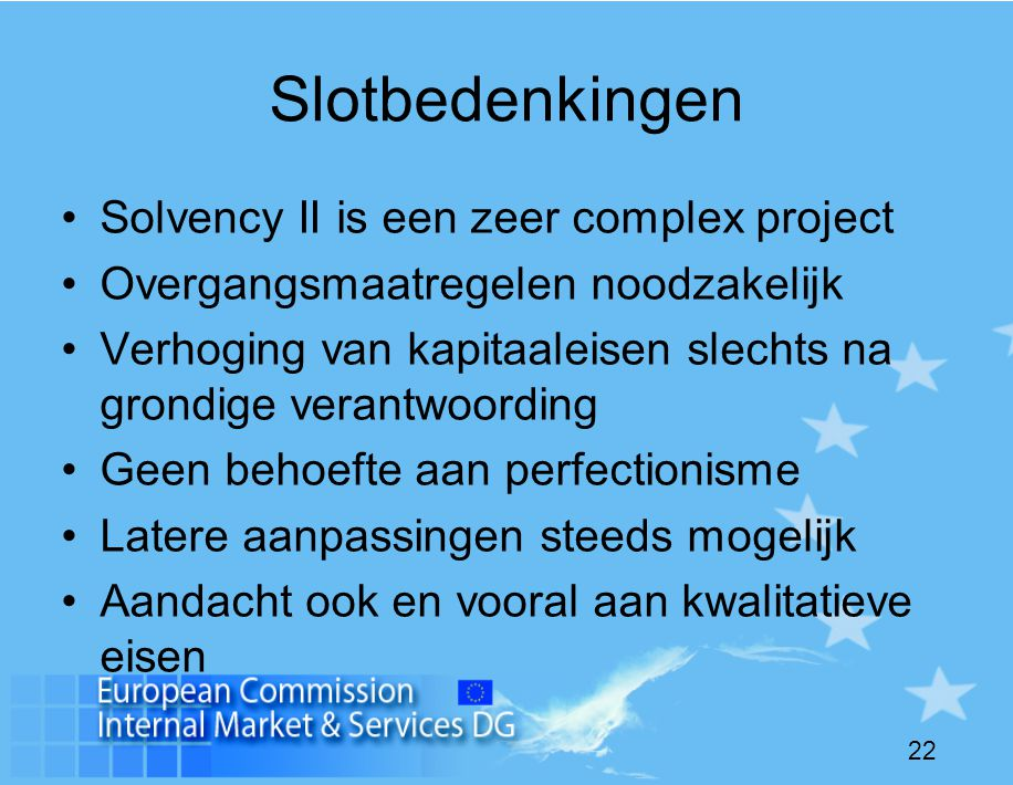 Slotbedenkingen Solvency II is een zeer complex project