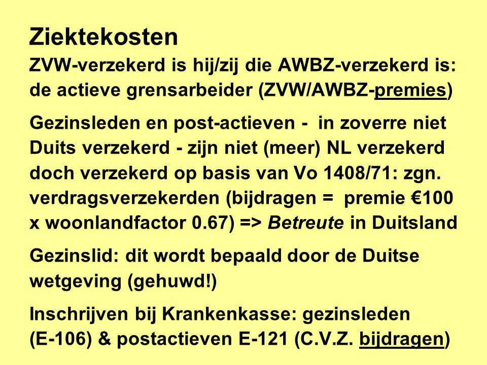 Ziektekosten ZVW-verzekerd is hij/zij die AWBZ-verzekerd is: