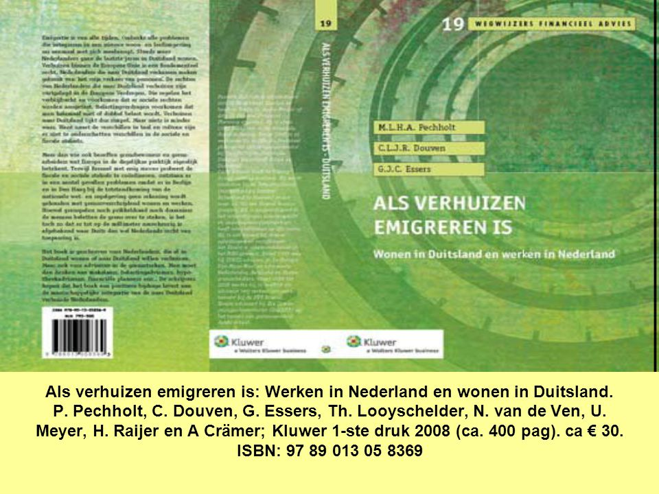 Als verhuizen emigreren is: Werken in Nederland en wonen in Duitsland.
