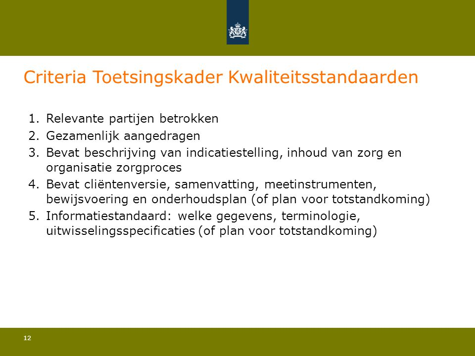 Criteria Toetsingskader Kwaliteitsstandaarden