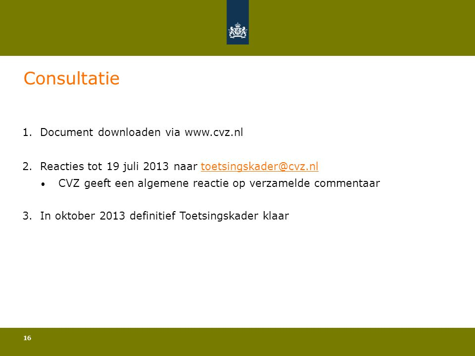 Consultatie Document downloaden via www.cvz.nl