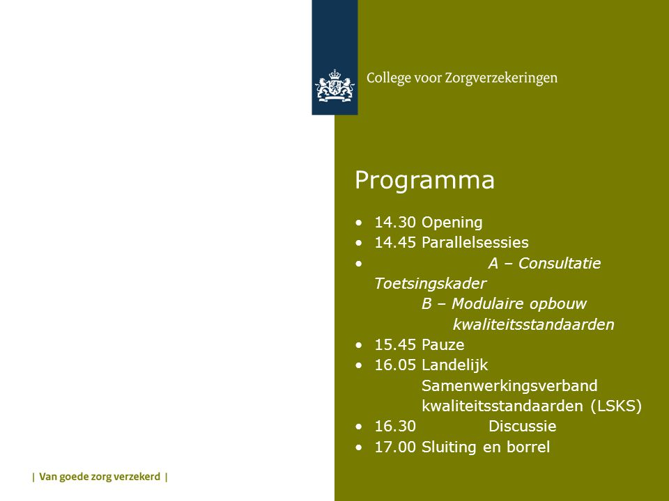 Programma 14.30 Opening 14.45 Parallelsessies