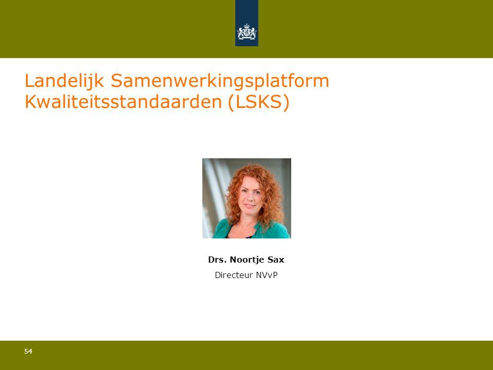 Landelijk Samenwerkingsplatform Kwaliteitsstandaarden (LSKS)