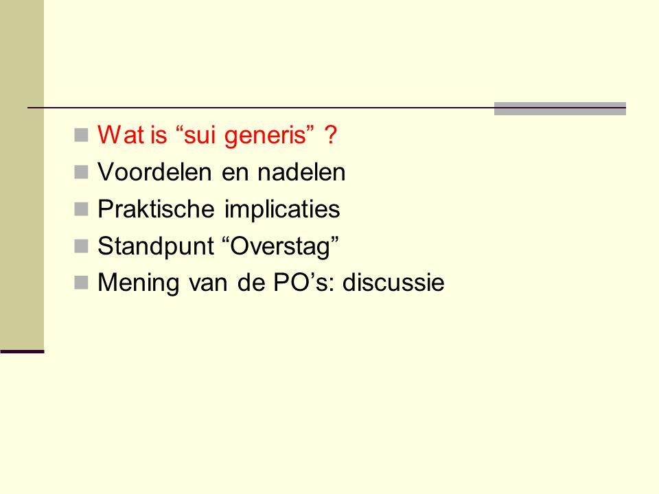 Wat is sui generis . Voordelen en nadelen. Praktische implicaties.