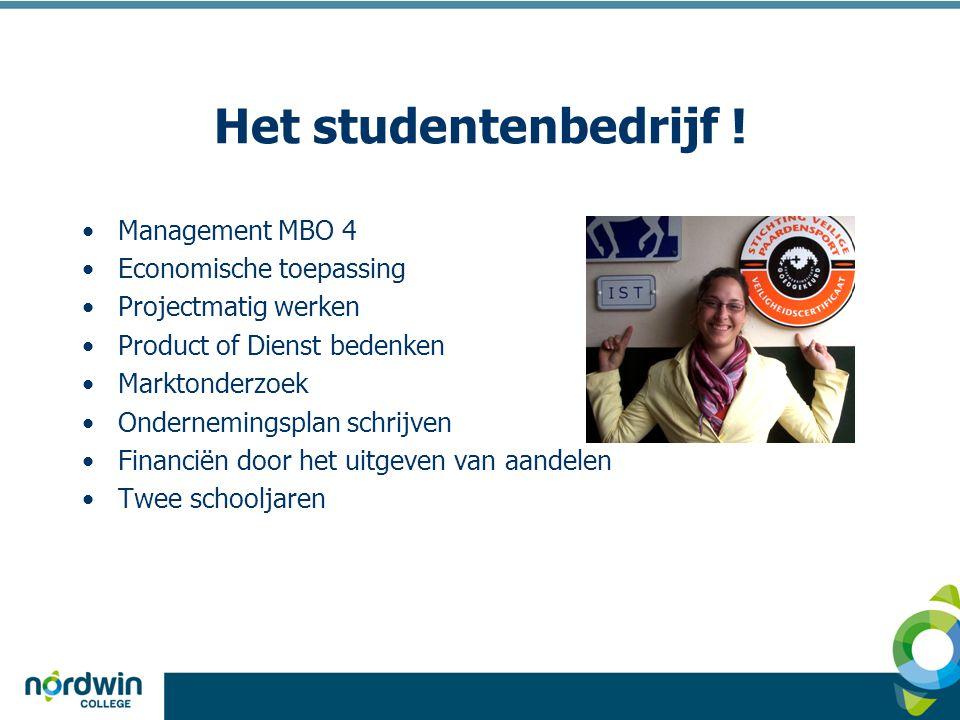Het studentenbedrijf ! Management MBO 4 Economische toepassing