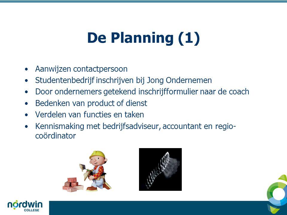 De Planning (1) Aanwijzen contactpersoon