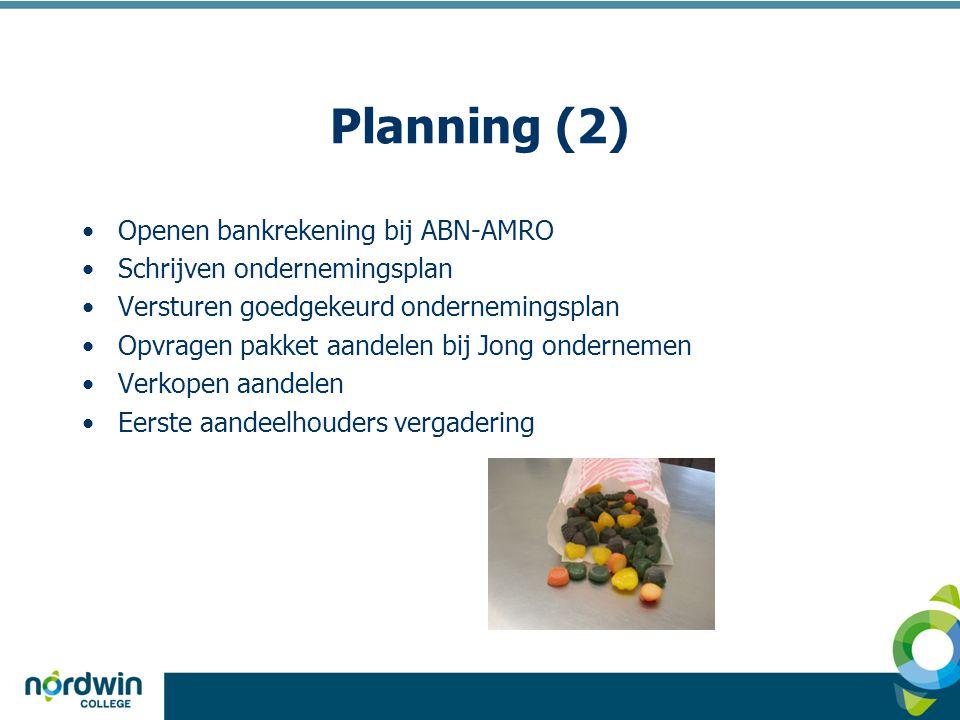 Planning (2) Openen bankrekening bij ABN-AMRO