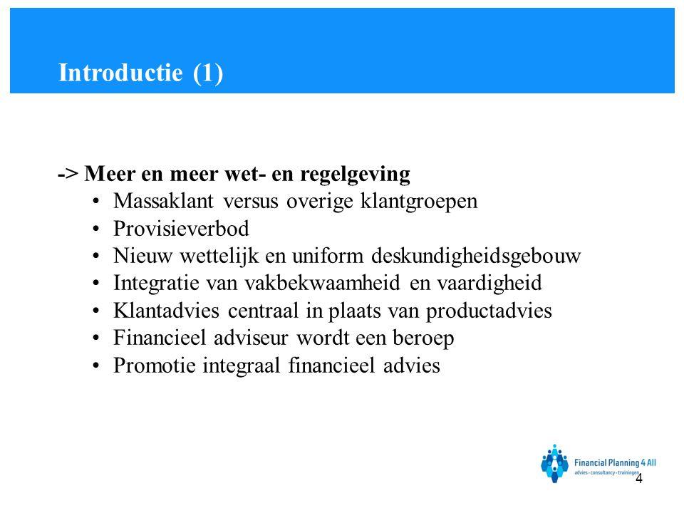 Introductie (1) -> Meer en meer wet- en regelgeving