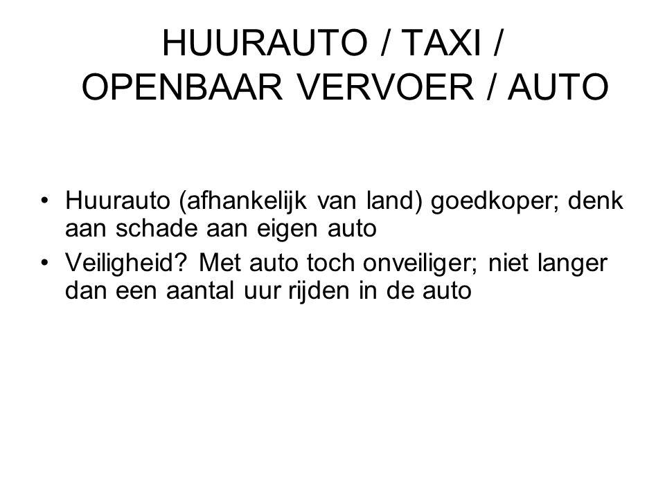 HUURAUTO / TAXI / OPENBAAR VERVOER / AUTO