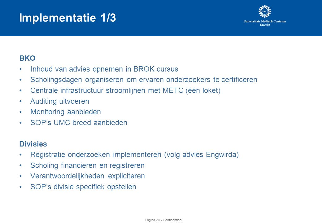 Implementatie 1/3 BKO Inhoud van advies opnemen in BROK cursus