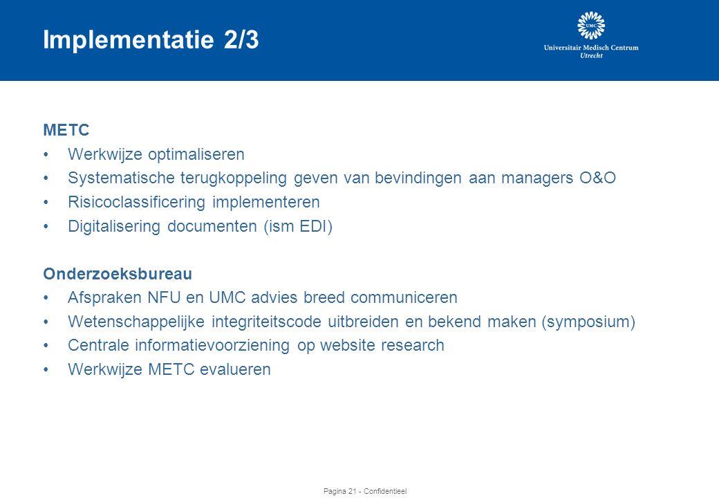 Implementatie 2/3 METC Werkwijze optimaliseren