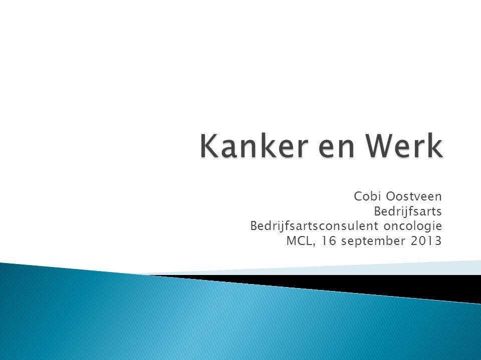 Kanker en Werk Cobi Oostveen Bedrijfsarts