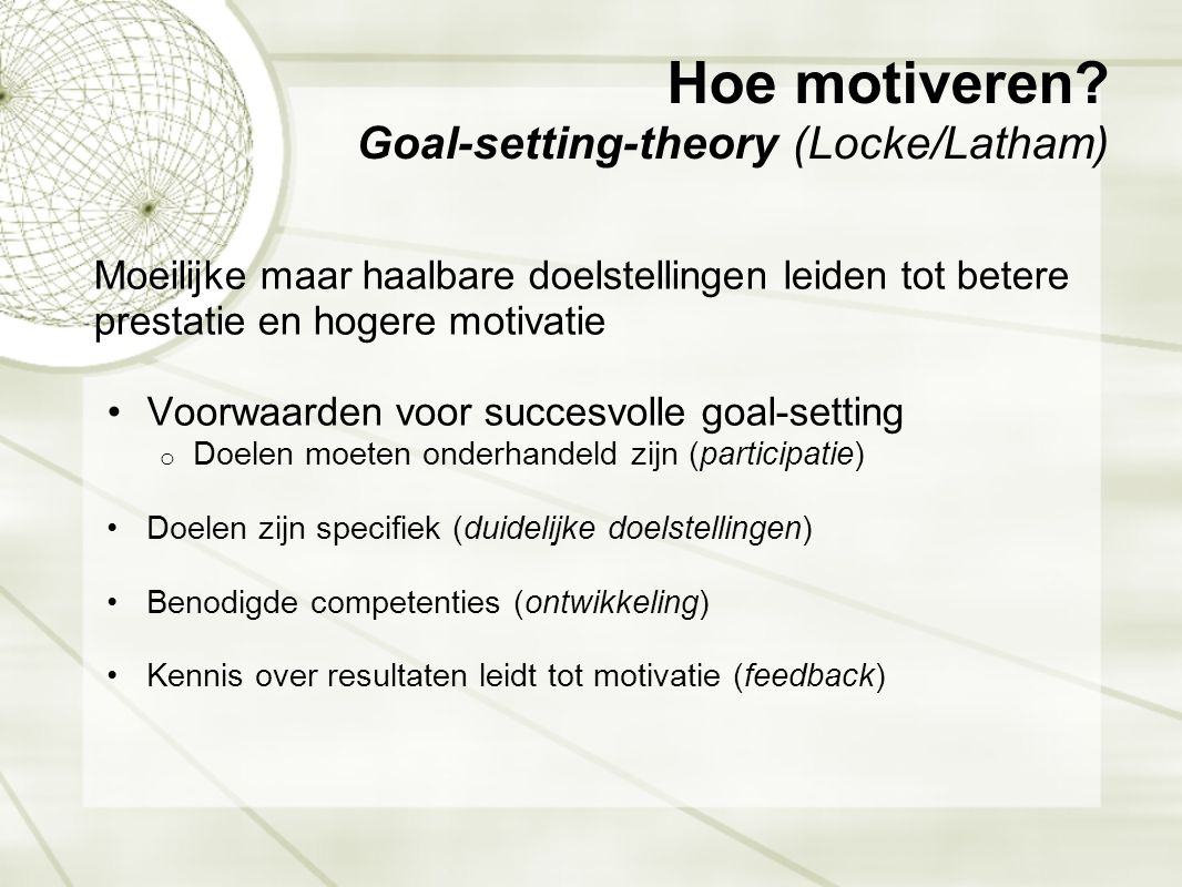 Hoe motiveren Goal-setting-theory (Locke/Latham)