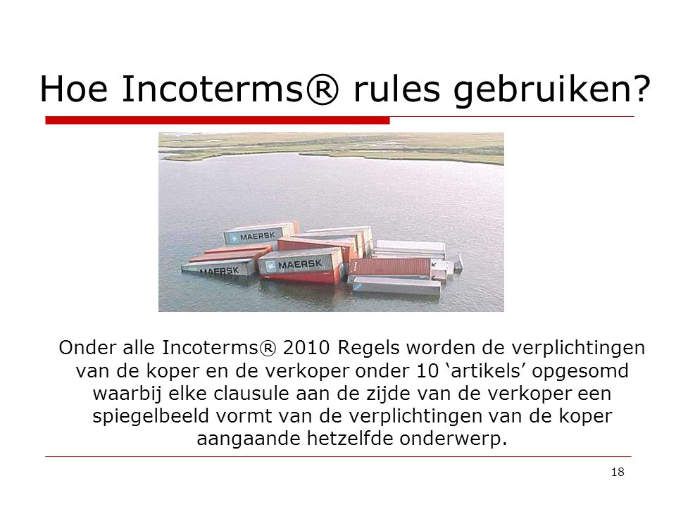 Hoe Incoterms® rules gebruiken