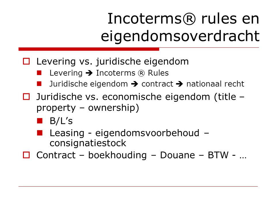 Incoterms® rules en eigendomsoverdracht