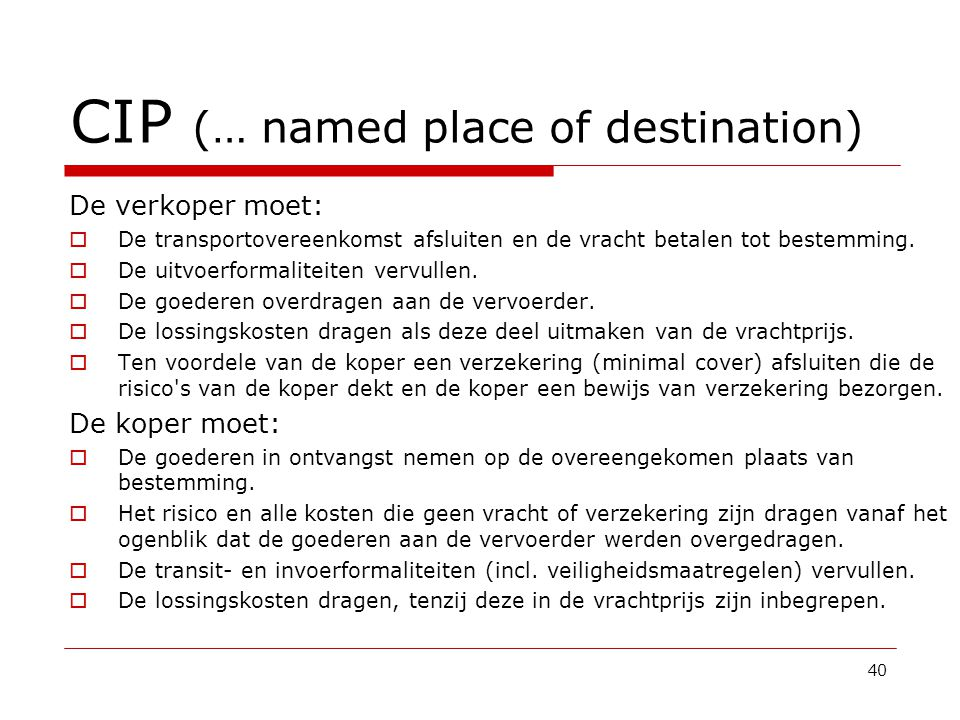 CIP (… named place of destination)