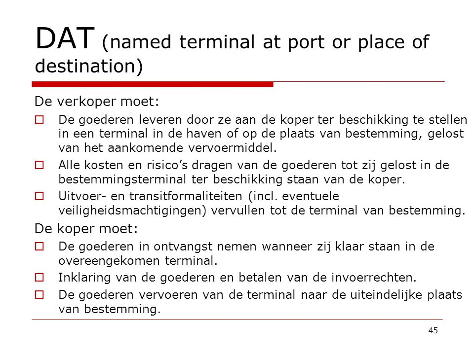 DAT (named terminal at port or place of destination)