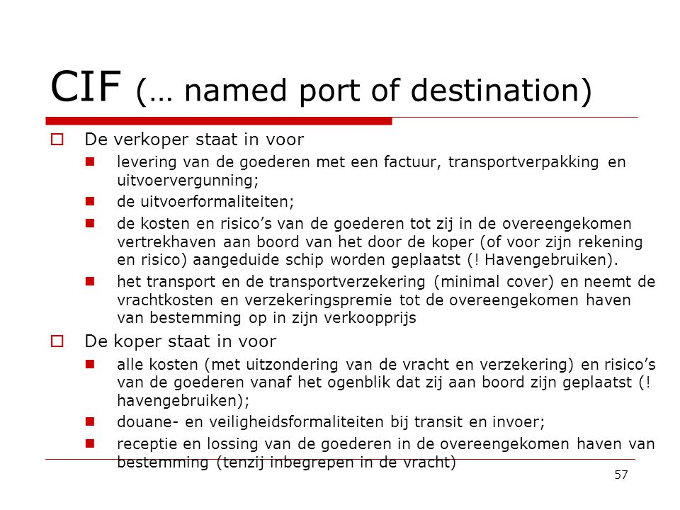 CIF (… named port of destination)