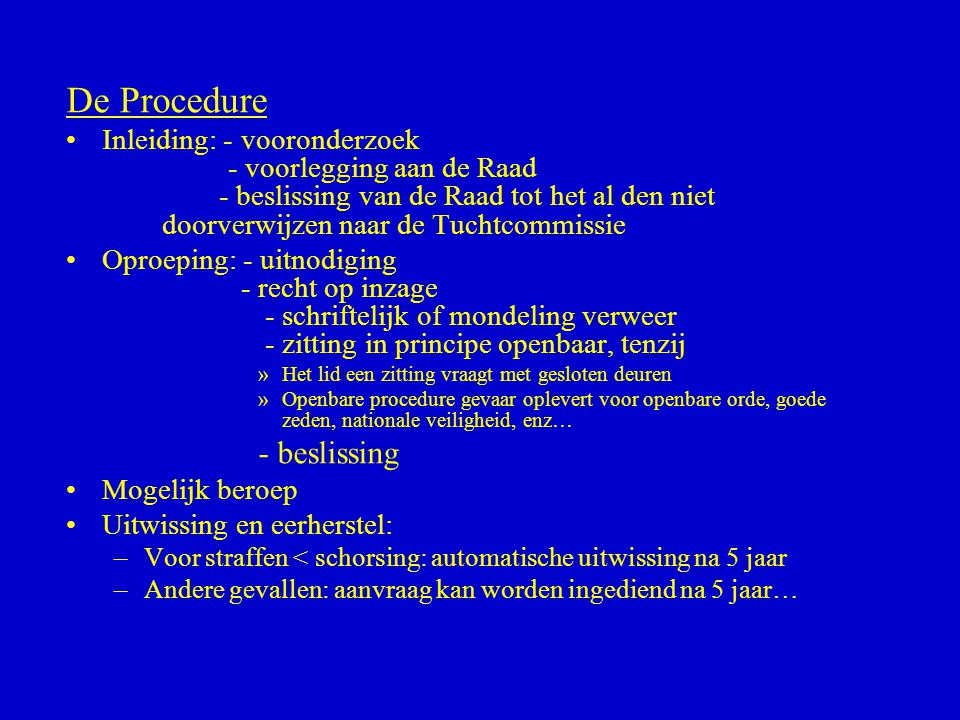 De Procedure - beslissing