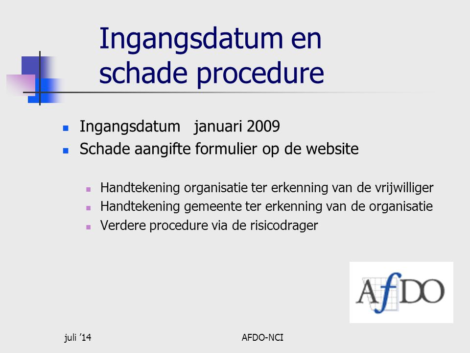 Ingangsdatum en schade procedure