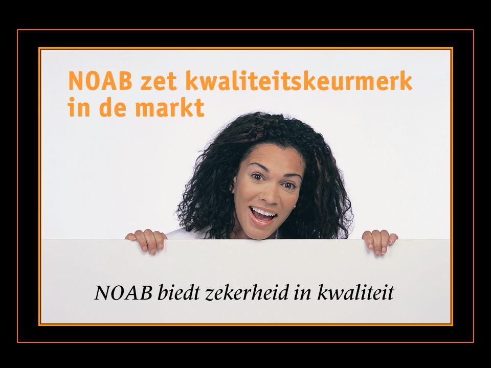NOAB biedt zekerheid in kwaliteit