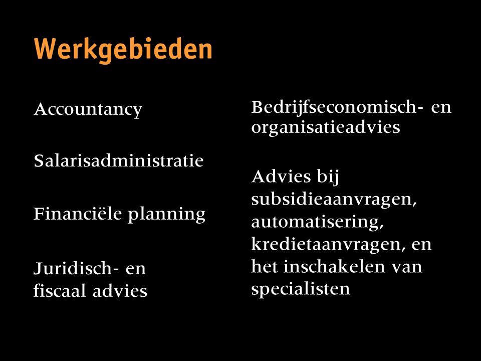 Werkgebieden Accountancy Bedrijfseconomisch- en organisatieadvies