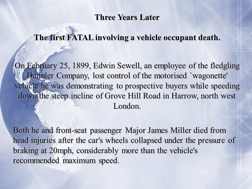 The first FATAL involving a vehicle occupant death.
