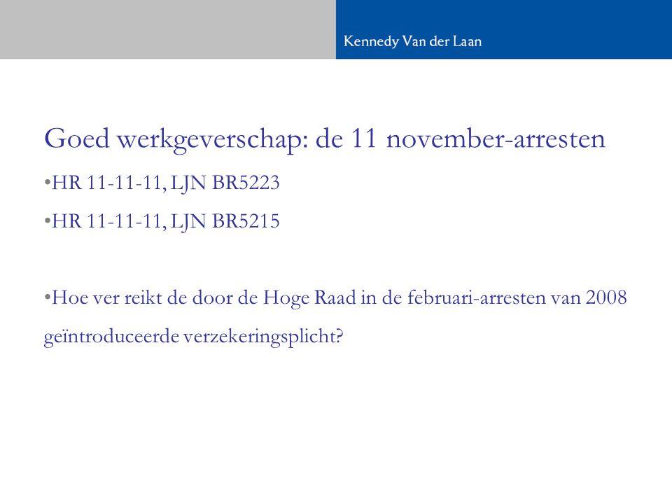 Goed werkgeverschap: de 11 november-arresten