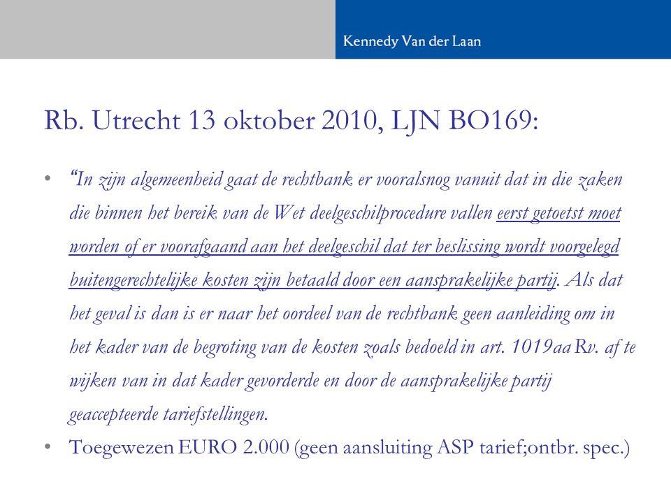 Rb. Utrecht 13 oktober 2010, LJN BO169: