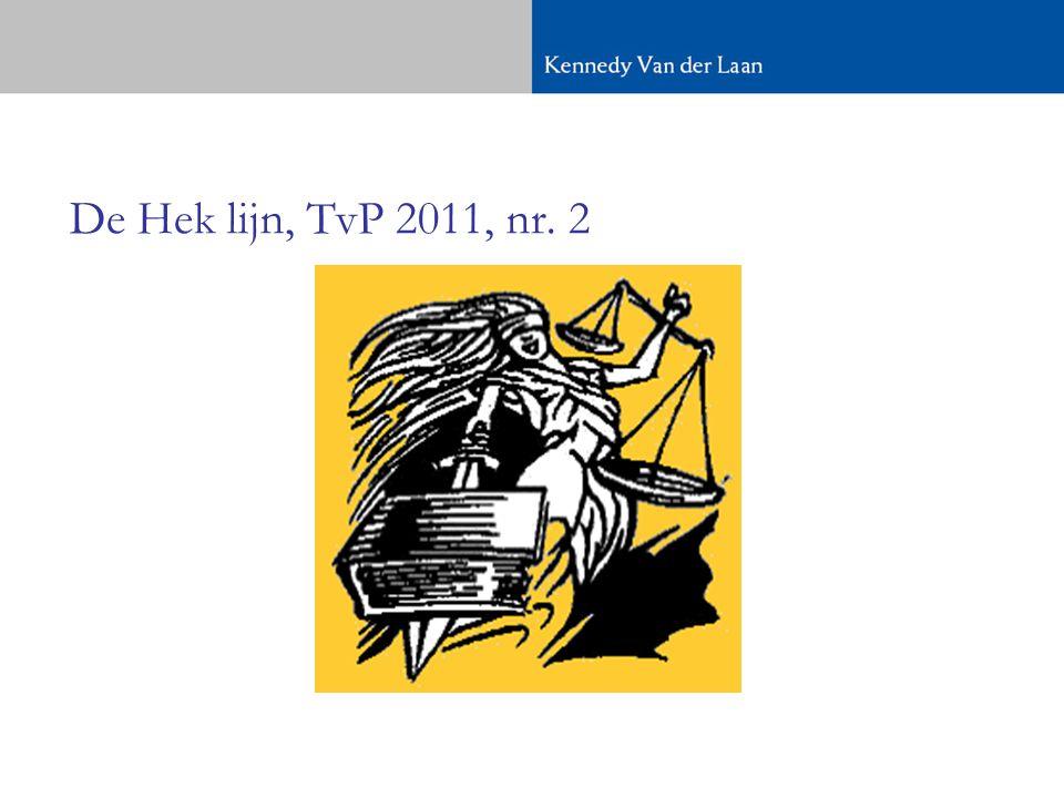 De Hek lijn, TvP 2011, nr. 2