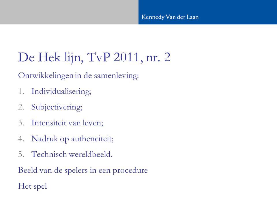 De Hek lijn, TvP 2011, nr. 2 Ontwikkelingen in de samenleving: