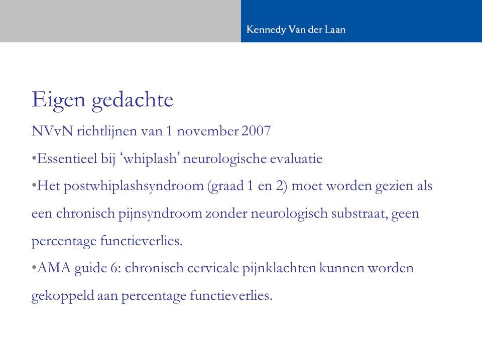 Eigen gedachte NVvN richtlijnen van 1 november 2007
