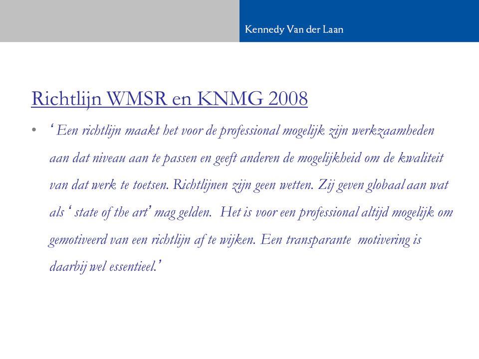 Richtlijn WMSR en KNMG 2008