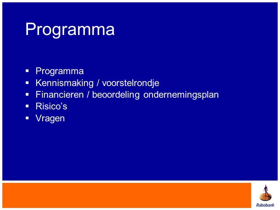 Programma Programma Kennismaking / voorstelrondje
