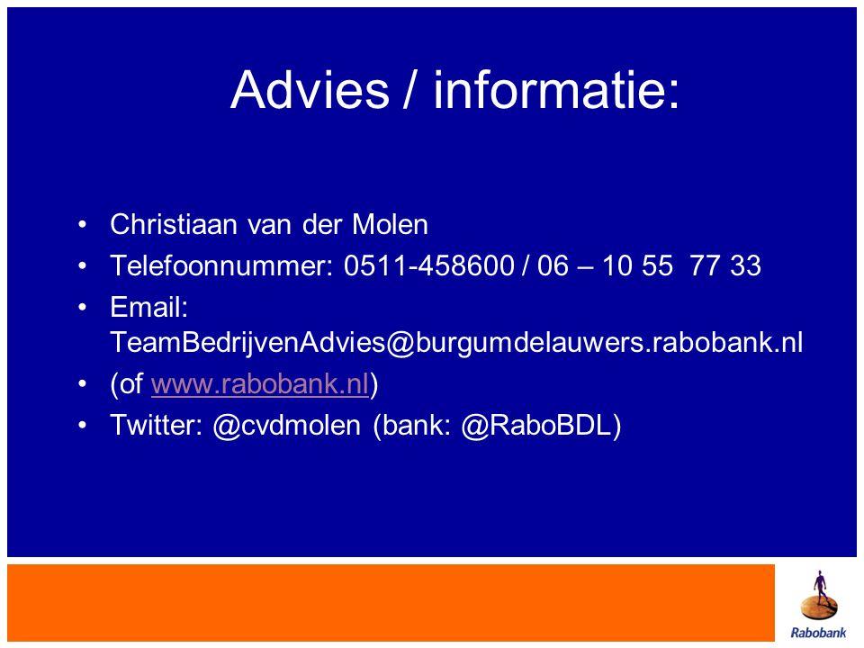 Advies / informatie: Christiaan van der Molen
