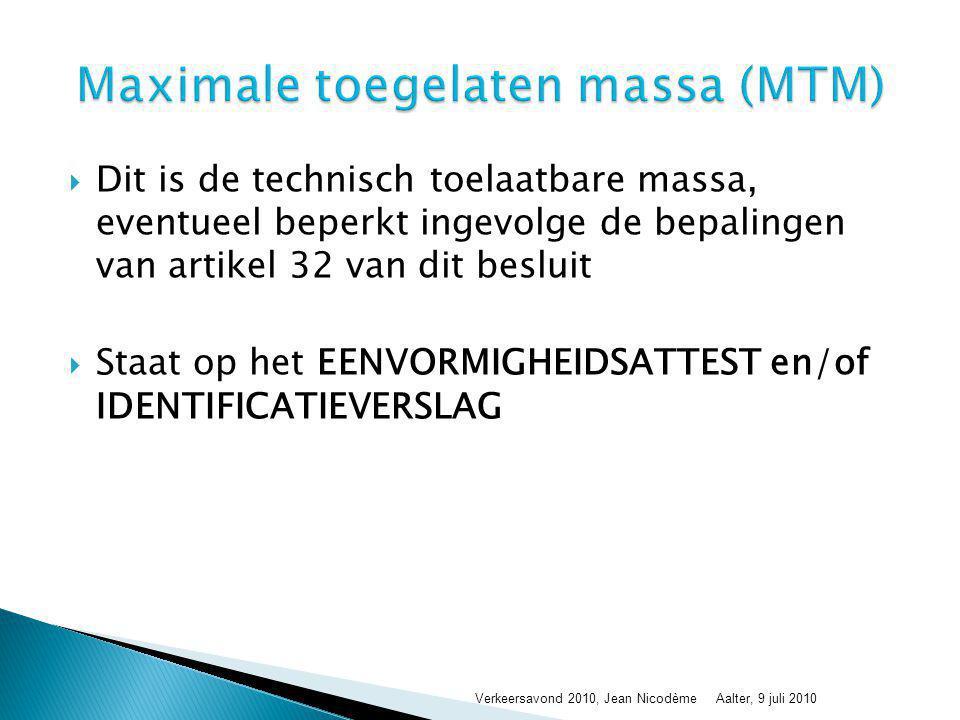 Maximale toegelaten massa (MTM)